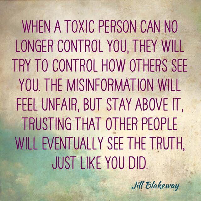 When a toxic person can no longer control you